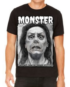 Killers Never Die Monster Aileen Wuornos Serial Killer True Crime 2003 Movie Charlize Theron Mens Short Sleeve T-Shirt in Black - UP TO SIZE XXXL / 3XL
