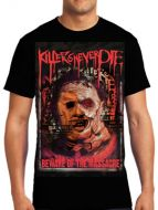 Killers Never Die Leatherface Texas Chainsaw Massacre Horror Movie Mens Short Sleeve T-Shirt in Black - ONLY SMALL LEFT